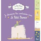 Je découvre les contraires avec le Petit Prince