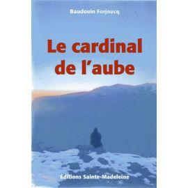 Le Cardinal de l'Aube - Tome 3