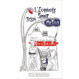 L'Evangile selon saint Métro