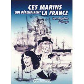 Ces marins qui défendirent la France