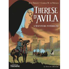 Thérèse d'Avila - L'aventure intérieure