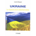 Ukraine le royaume de la désinformation