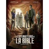 Les explorateurs de la Bible - Tome 1