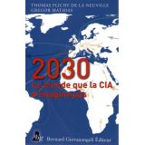2030 le monde que la CIA n'imagine pas