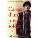 Carnets d'un prêtre soldat 1914-1918