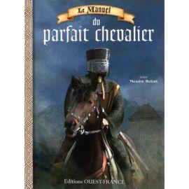 Le manuel du parfait chevalier
