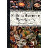 Un repas historique Renaisssance