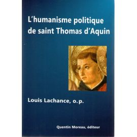 L'humanisme politique de saint Thomas d'Aquin