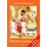 Les Trois Blancheurs - Cahier d'exercices CP - Première Communion