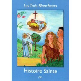 Les Trois Blancheurs - CE2 (Année III) - Histoire Sainte