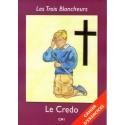 Les Trois Blancheurs - Cahier d'exercices CM1 - Le Credo