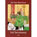 Les Trois Blancheurs - CM2 (Année V) - Les Sacrements