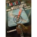 Les carnets de René Mouchotte 1940 - 1945