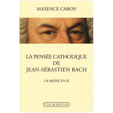 La pensée catholique de Jean-Sébastien Bach
