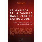 Le mariage et la famille dans l'Eglise catholique