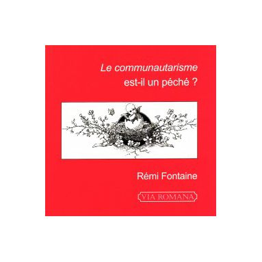 Le Communautarisme est-il un péché ?