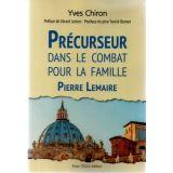 Pierre Lemaire - Précurseur dans le combat pour la famille