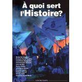 A quoi sert l'Histoire ?