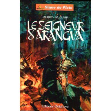 Le Seigneur d'Arangua