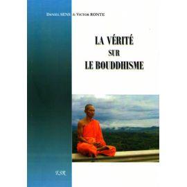 La vérité sur le bouddhisme