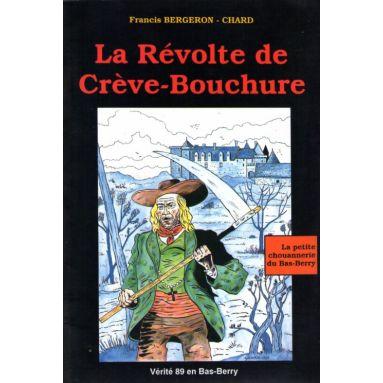 La révolte de Crève-Bouchure
