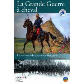 La Grande Guerre à cheval