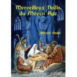 Merveilleux Noëls du Moyen Age