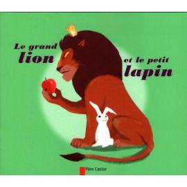 Le grand lion et le petit lapin