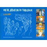 Vie de Jésus en 20 tableaux