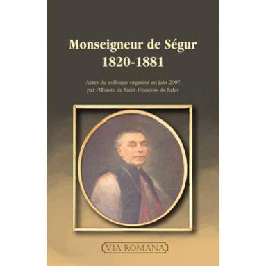 Monseigneur de Ségur 1820 - 1881