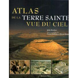 Atlas de la Terre Sainte vue du Ciel