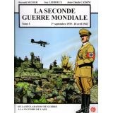 La Seconde Guerre mondiale 1er septembre 1939 - 18 avril 1942