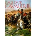 L'Age d'or de la Cavalerie