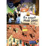 En avant Noël 2015 Calendrier de l'Avent