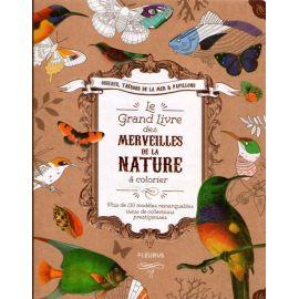 Le grand livre des merveilles de la nature à colorier