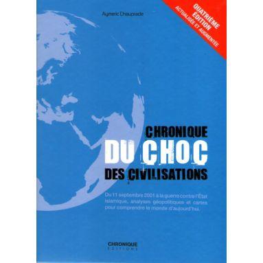 Chronique du choc des civilisations 4ème édition
