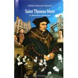Saint Thomas More - La liberté ou l'échafaud