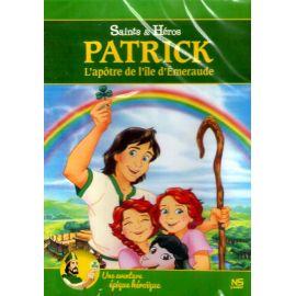 Patrick l'apôtre de l'île d'Emeraude