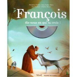 François dis-nous en qui tu crois !