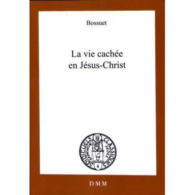 La vie cachée en Jésus-Christ