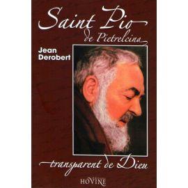 Saint Pio de Pietrelcina - Transparent de Dieu