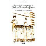 Histoire de la congrégation du Saint Nom de Jésus
