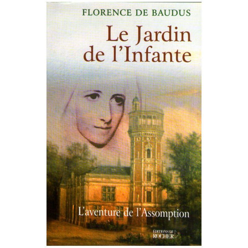 Florence de baudus le jardin de l 39 infante livres en for Au jardin de l infante samain