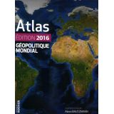Atlas Géopolitique Mondial 2016