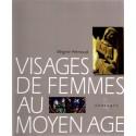 Visages de femmes au Moyen Age