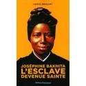 Joséphine Bakhita l'esclave devenue sainte