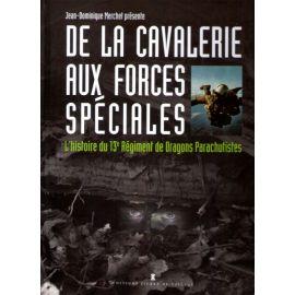 De la Cavalerie aux Forces spéciales