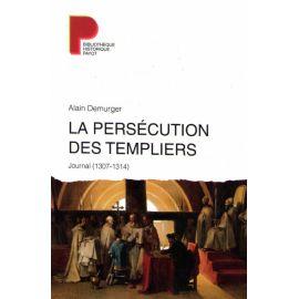 La persécution des Templiers