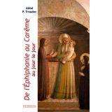 De l'Epiphanie au Carême au jour le jour