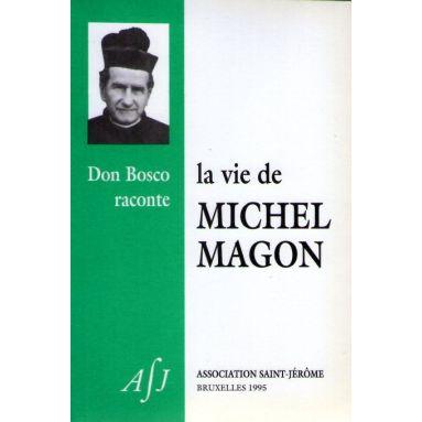 Le vie de Michel Magon